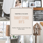 Thrift Store DIY | Perfect things to paint from the thrift store | Thrifted & Taylor'd