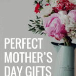 Perfect Mother's Day Gifts | Thrifted & Taylor'd