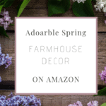 Adorable Spring Farmhouse Decor On Amazon | #spring #springdecor #homedecor #farmhousedecor #farmhousestyle