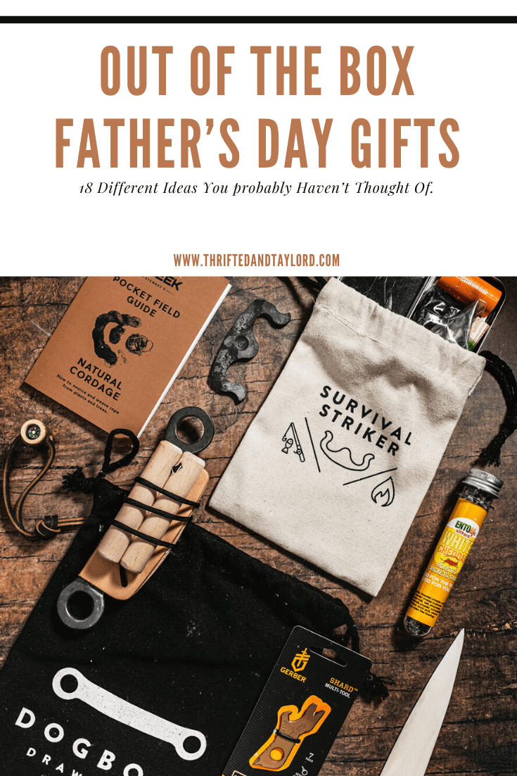 These out of the box Father's Day gifts are perfect for the guys who have everything or don't need anything leaving you with no idea as to what to get them.