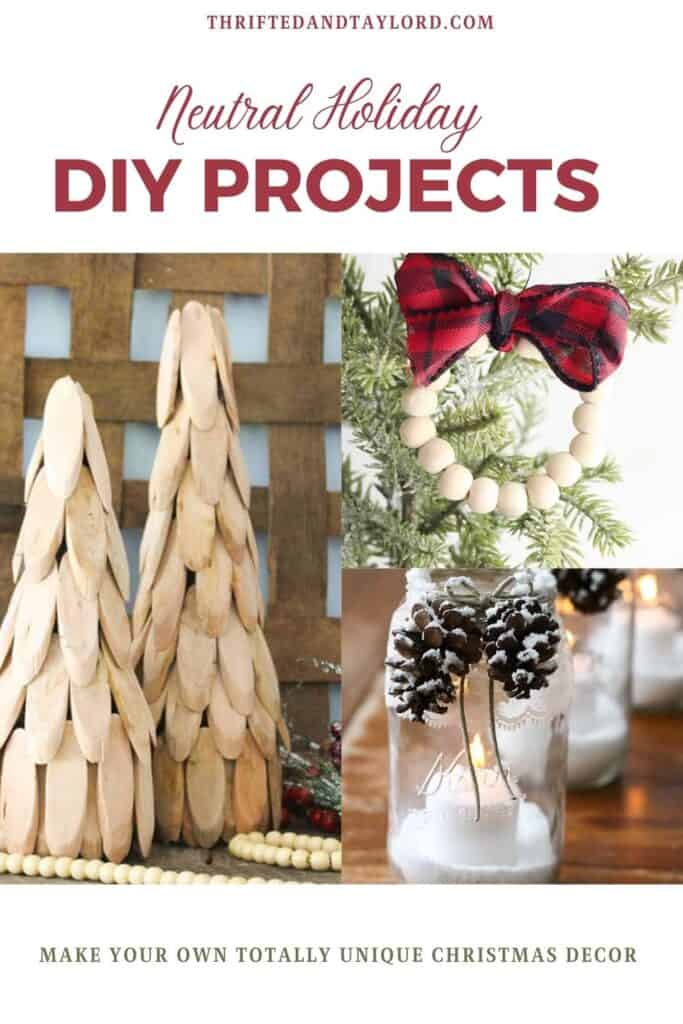 Really cool neutral holiday DIY projects that you can create for your own unique Christmas décor. Images show a tree made of wood slices, a wreath ornament made from wood beads with a red and black plaid ribbon, and a set of 3 mason jars with fake snow and a candle inside and with lace wrapped around the top of the outside and some pinecones with fake snow attached to the front and a bow made from twine.